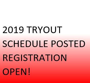 2019 Tryout Schedule Posted, Registration Now Open!
